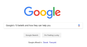 Google's 10 beliefs and how they can help you