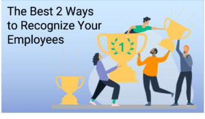 2 Best Ways to Recogize Your Employees - image 2-Best-Ways-to-Recogize-Your-Employees-1-300x174 on http://cavemaninasuit.com