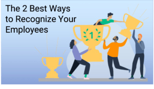 2 Best Ways to Recogize Your Employees - image 2-Best-Ways-to-Recogize-Your-Employees-300x174 on http://cavemaninasuit.com
